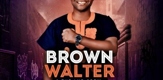 Download: Brown Walter -Only You & The LHP Crew
