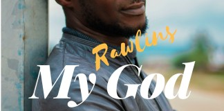 Download: Rawlins Ehigie - My God