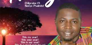 Download: Chilpraise - New Year Ft Nonye Psalmist