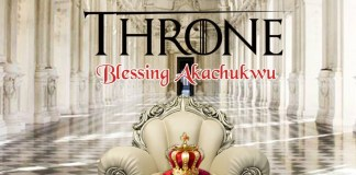 Download: Minister Blessing - The Throne