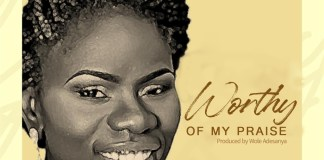 Download: Kemi Martins - Worthy of My Praise