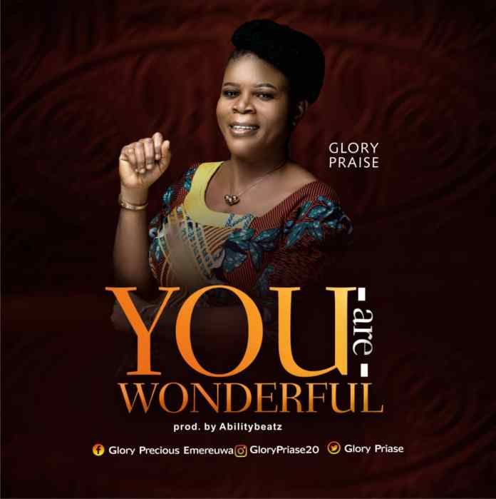 Download: Glory Praise - You are Wonderful