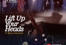Video: Israel Odebode -Lift Up Your Heads Ft Becca Herckner