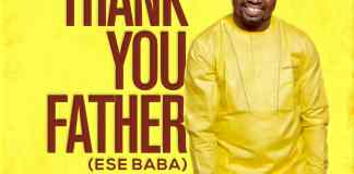 Download: Femi Solarin - Thank You Father (Ese Baba)