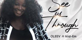 Download: Oleev - See Us Through ft Kiid-Em