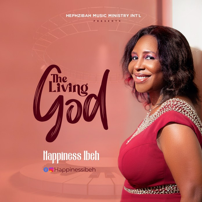 Download: Happiness Ibeh - The Living God