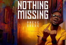 Video: Preye Odede - Nothing Missing