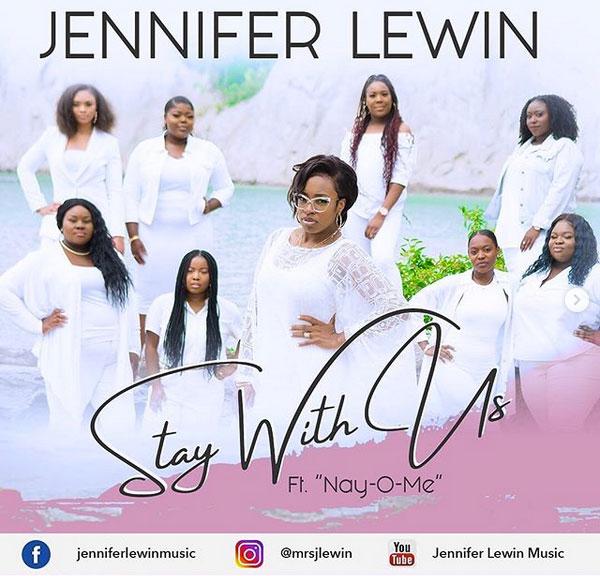 Jennifer Lewin || Stay With Us || Praizenation.com