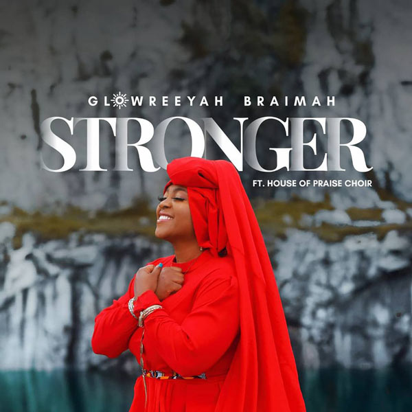 Glowreeyah || Stronger || Praizenation.com