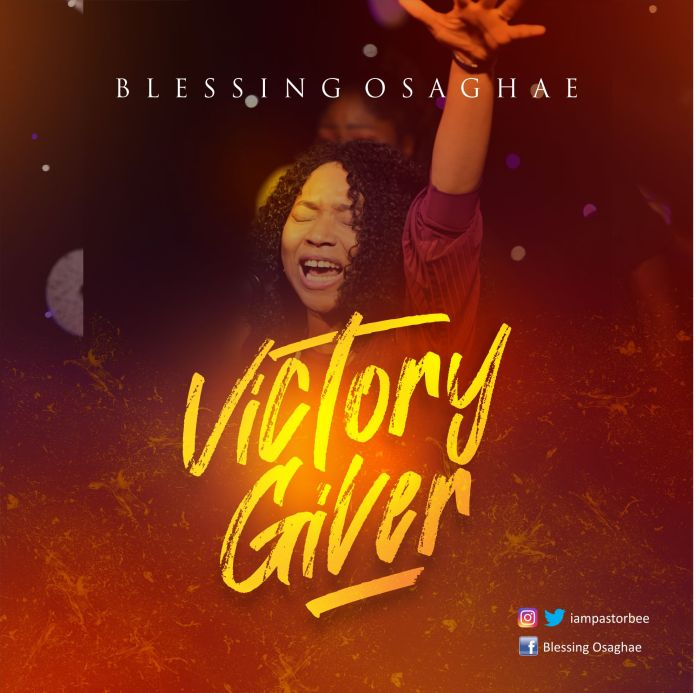Blessing Osaghae || Victory Giver || Praizenation.com