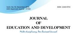 Dec 2018 - Journal of Education and development www.journaledudev.in › journal › Vol-8 Dec 2018 Nov 10, 2018 - JOURNAL OF EDUCATION AND DEVELOPMENT. Multi-disciplinary .... Dr. Pramila Kudva. 374. A STUDY ON ... Vol-8, No.16, December 2018.