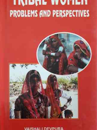 Tribal Women problems and perspectives