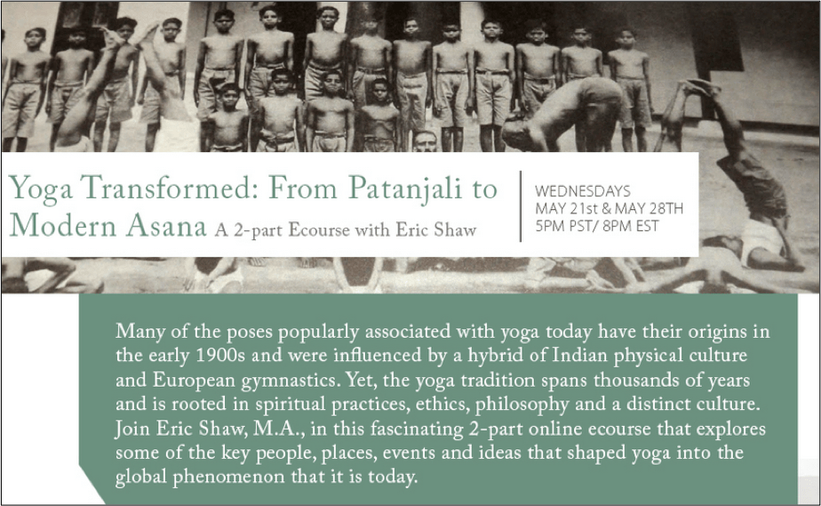 From Patanjali to Modern Yoga, A Mettauniversity Ecourse, Part I