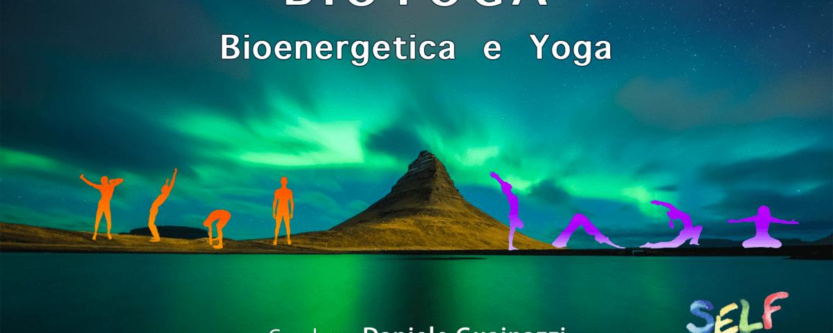 Bioyoga Bioenergetica e Yoga
