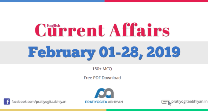 Current Affairs PDF Download: February 2019 [English]