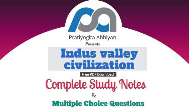 Indus Valley Civilization (Notes+MCQ)