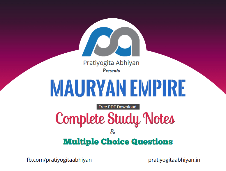 Mauryan Empire (Notes+MCQ)