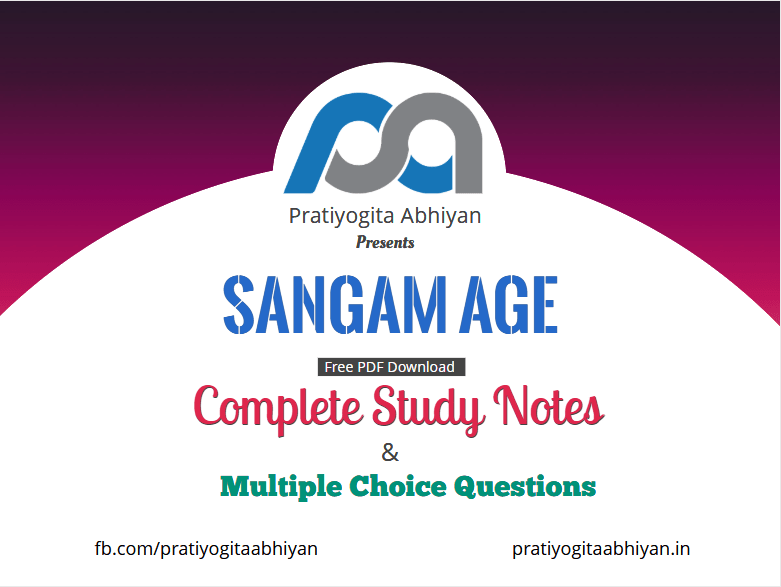 Sangam Age (Notes+MCQ) PDF Download