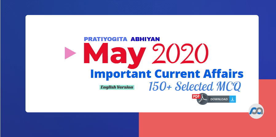Current Affairs PDF Download: May 2020