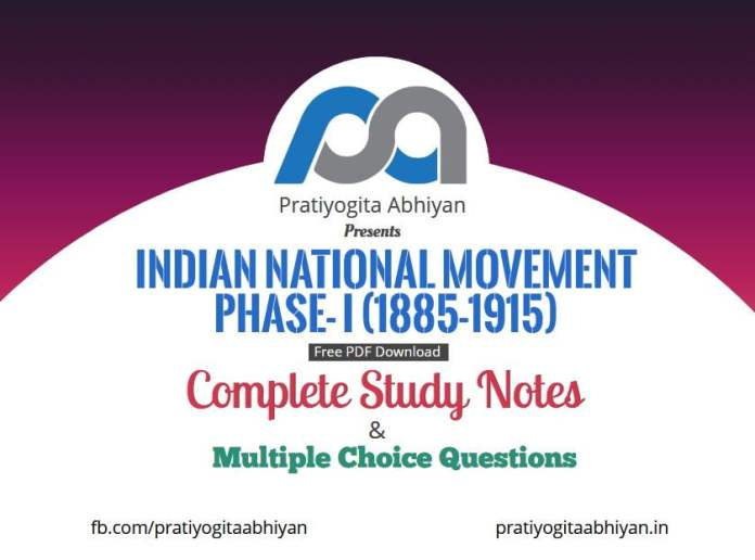 Indian National Movement Phase- I (1885-1915) PDF Download