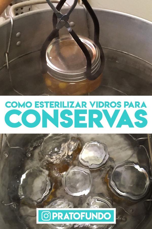 Como se faz: Esterilizar Vidros Para Conserva