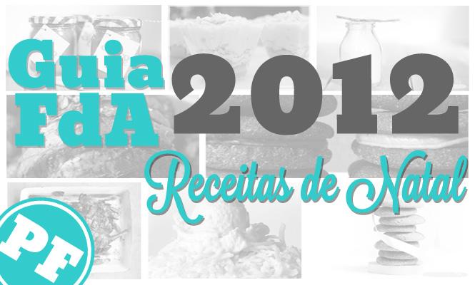 Guia FdA 2012: Receitas de Natal