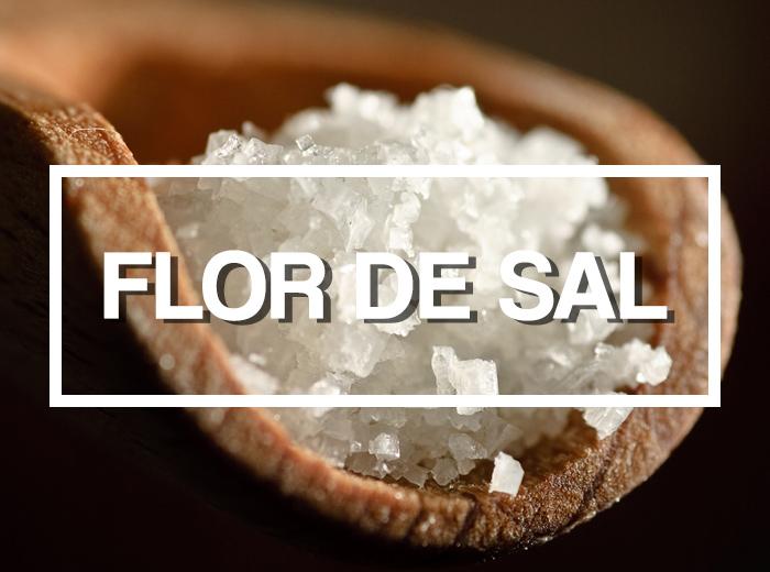 Ingredientes: Flor de Sal Sempre Foi Proibida