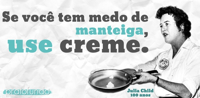 Motivacional #001: Julia Child