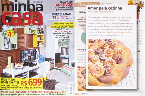 Na midia: Revista Minha Casa - Fev/11