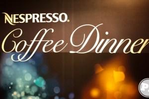 Nespresso Coffee Dinner