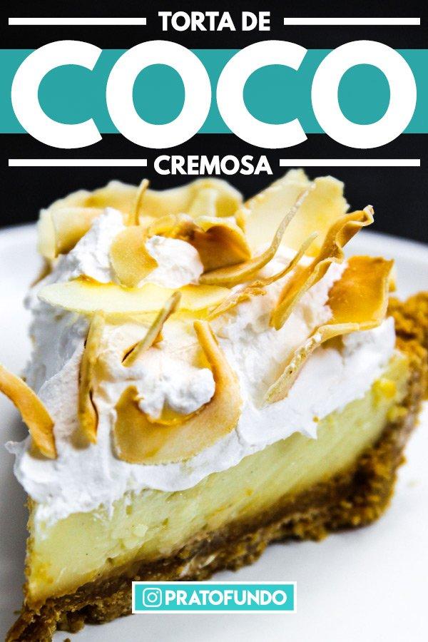 Pinterest: Fatia de Torta de Coco vista de perto
