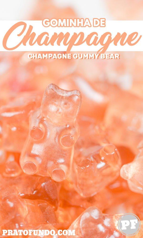 Poster para Pinterest da Gominha de Champagne (Gummy Bear)