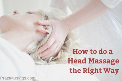 How to do a Head Massage the Right Way