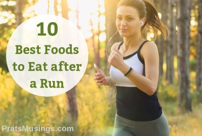 10 Best Foods to Eat after a Run