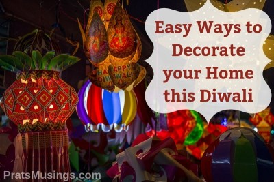 10 Easy Ways to Decorate your Home this Diwali