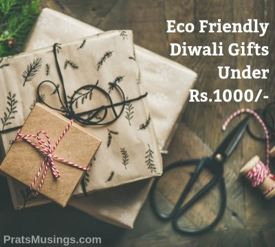 15 Eco Friendly Diwali Gift Ideas Under Rs.1000/-