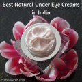 Natural Under Eye Creams in India