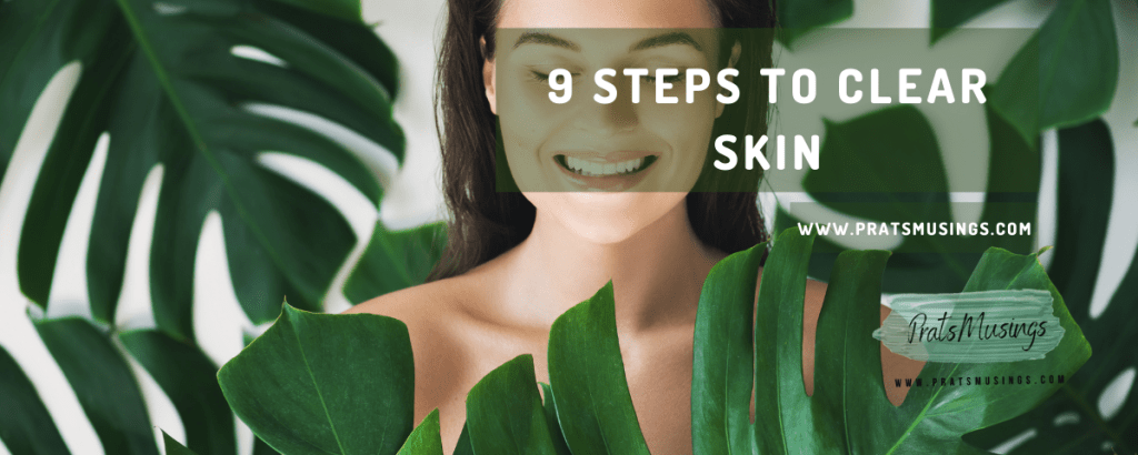 steps to clear skin