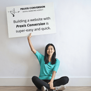 Digital Marketing for Small Business made easy with Praxis Conversion