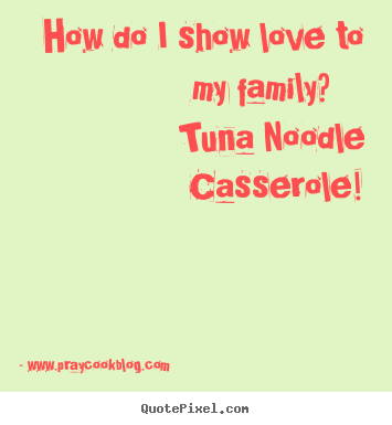For The Love Of My Family Tuna Noodle Casserole My