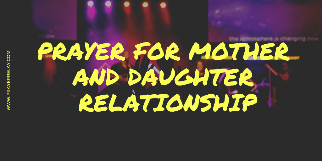 Prayer for Mother and Daughter Relationship