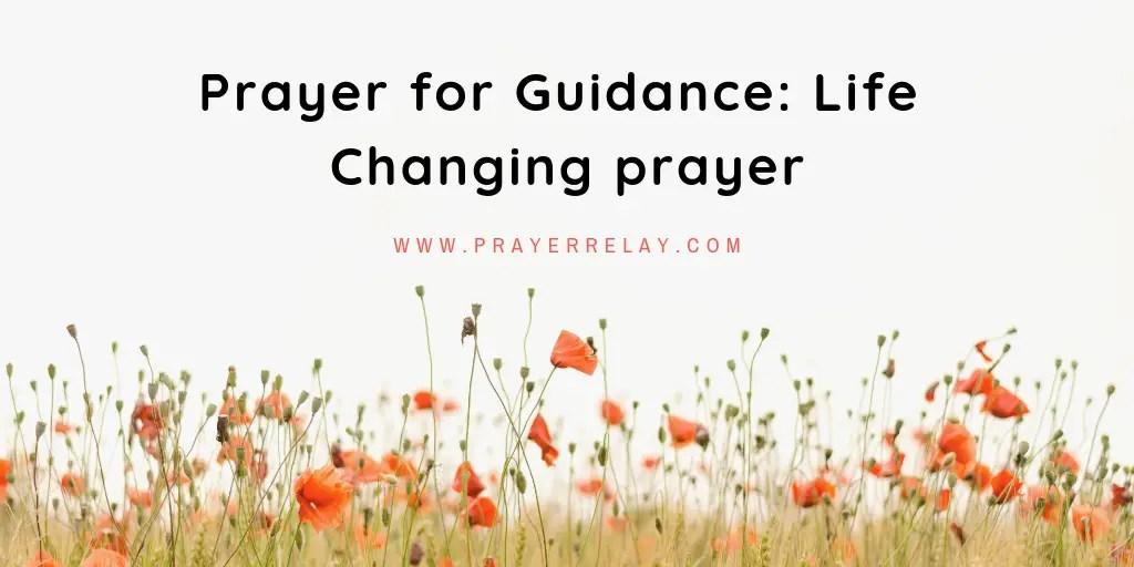 Prayer for guidance: life changing prayer