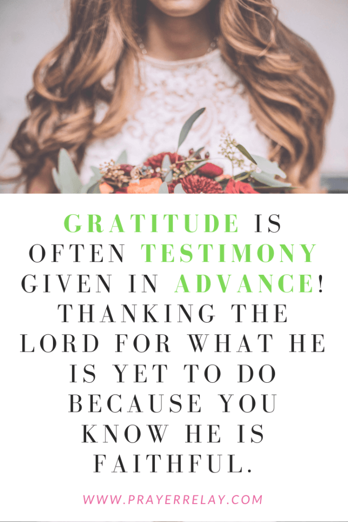gratitude is a testimony given in advance