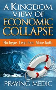 economic collapse praying medic