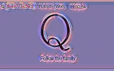 Qanon November 15 – Follow the Family