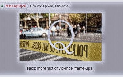 Qanon July 24, 2020 – Next: More Acts of Violence Frameups