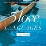 The 5 Love Languages for Men Giveaway: A Guest Post By My Husband