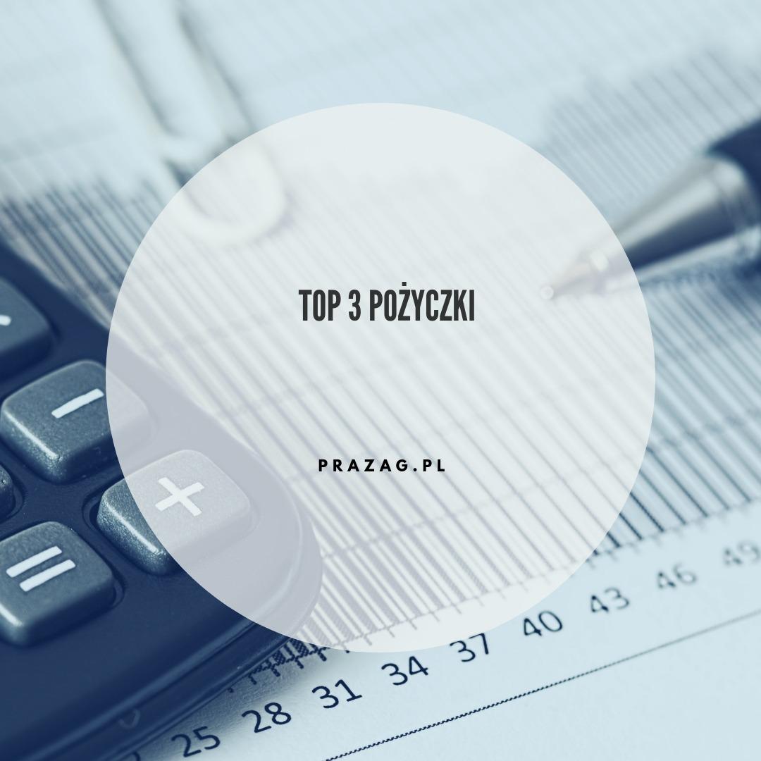 Top 3 Pożyczki - grudzień 2017