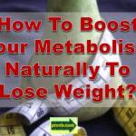 boost metabolism to lose weight