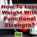 lose weight functional strength